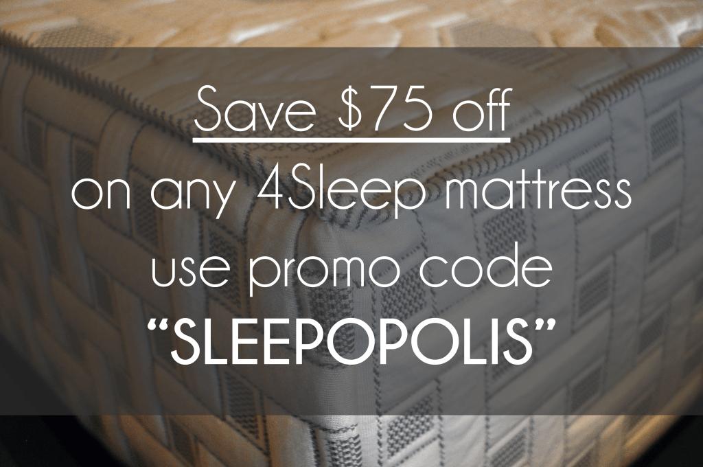 """Save $75 instantly on 4sleep, use promo code coupon """"SLEEPOPOLIS"""""""