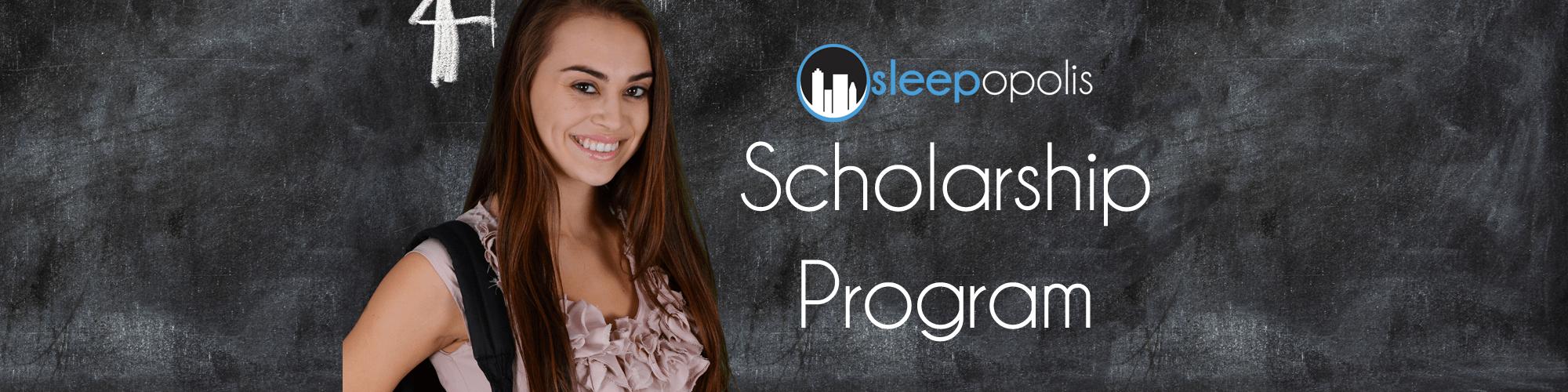 Sleepopolis Scholarship Program