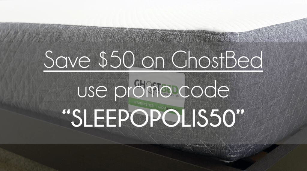 "Save $50 instantly on any GhostBed mattress with code ""SLEEPOPOLIS50"""