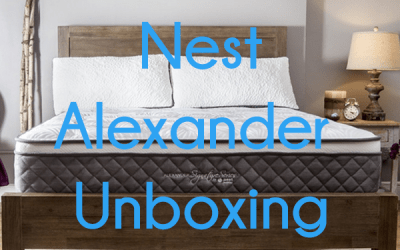 Nest Bedding Alexander Mattress Unboxing – 2016 Update