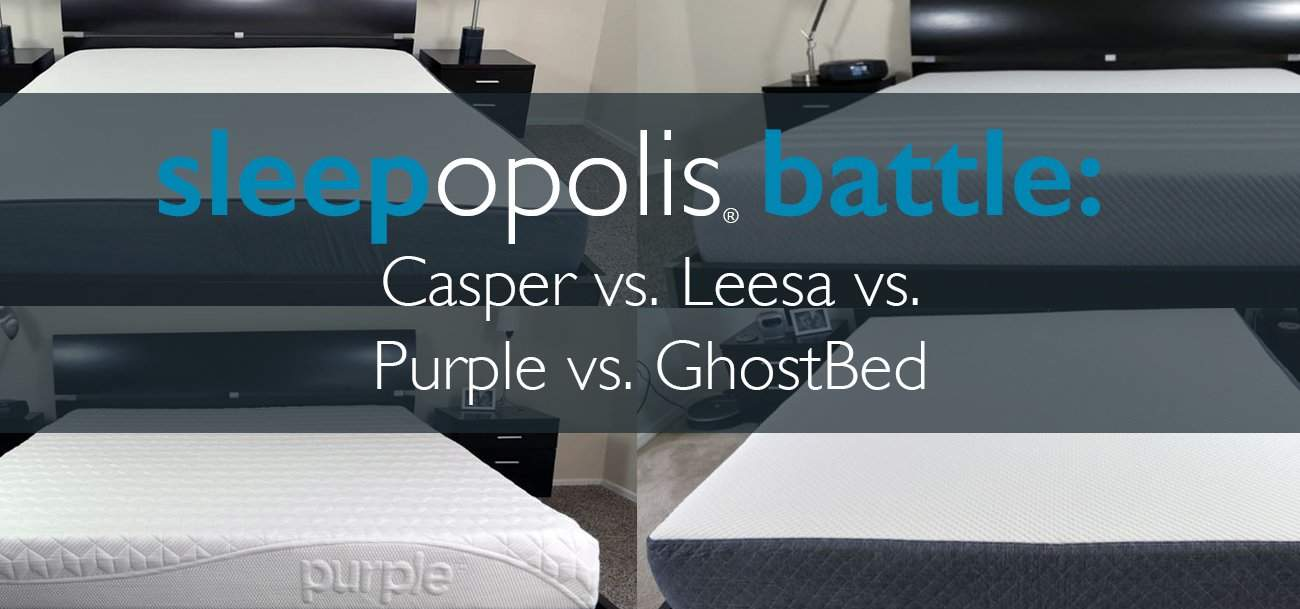 Casper Vs Leesa Vs Purple Vs Ghostbed Mattress Review