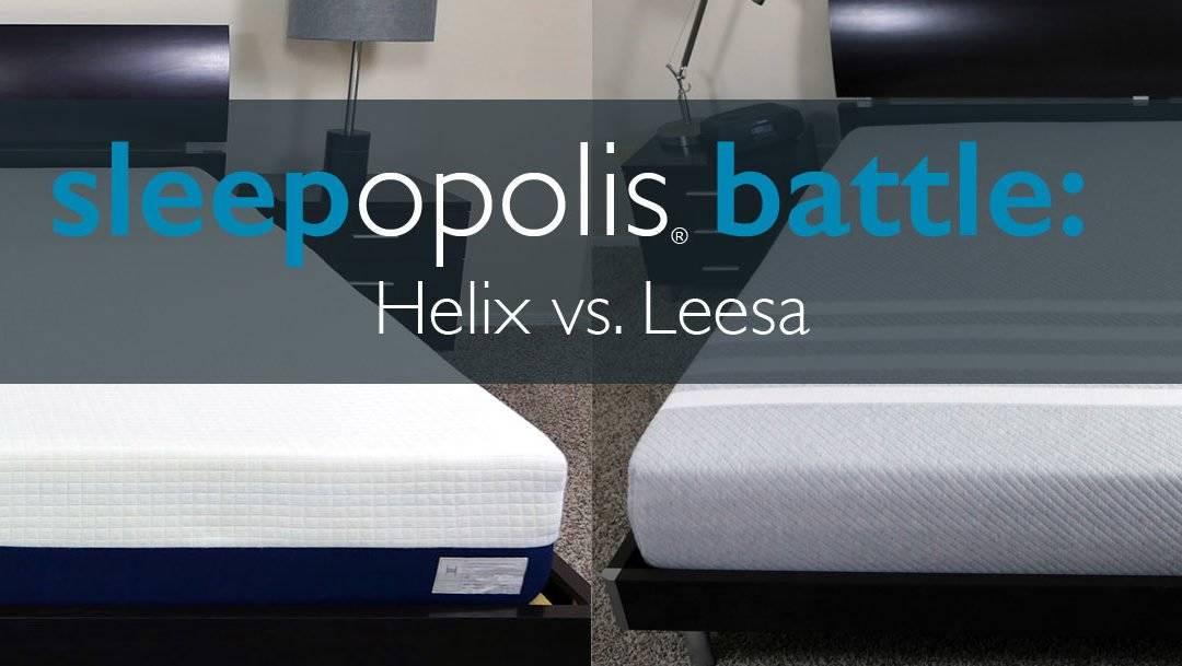 Helix vs. Leesa Mattress Review