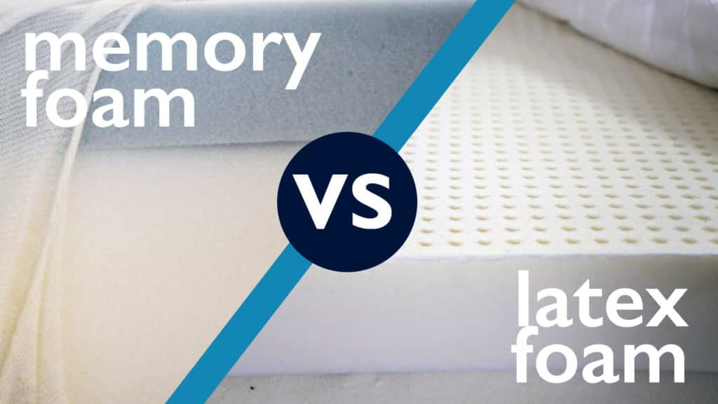 Memory foam vs. Latex foam - which is the best choice for you?