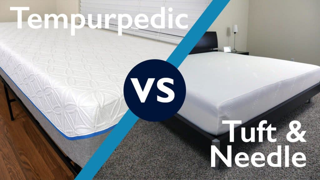 Tuft Needle Vs Tempurpedic Mattress Review Sleepopolis