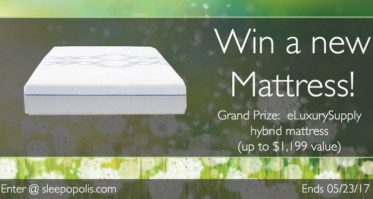 Enter today for your chance to win a new eLuxurySupply hybrid mattress