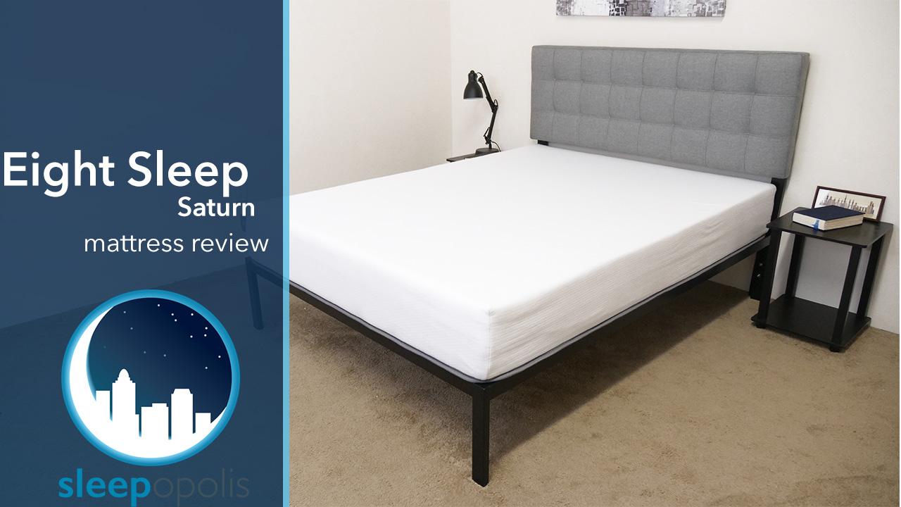Eight Sleep Saturn Mattress Review Can Tech Help You Sleep
