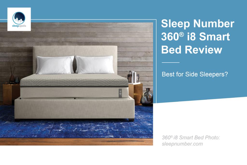 Tempurpedic Vs Sleep Number >> Sleep Number 360® i8 Smart Bed Review | Sleepopolis