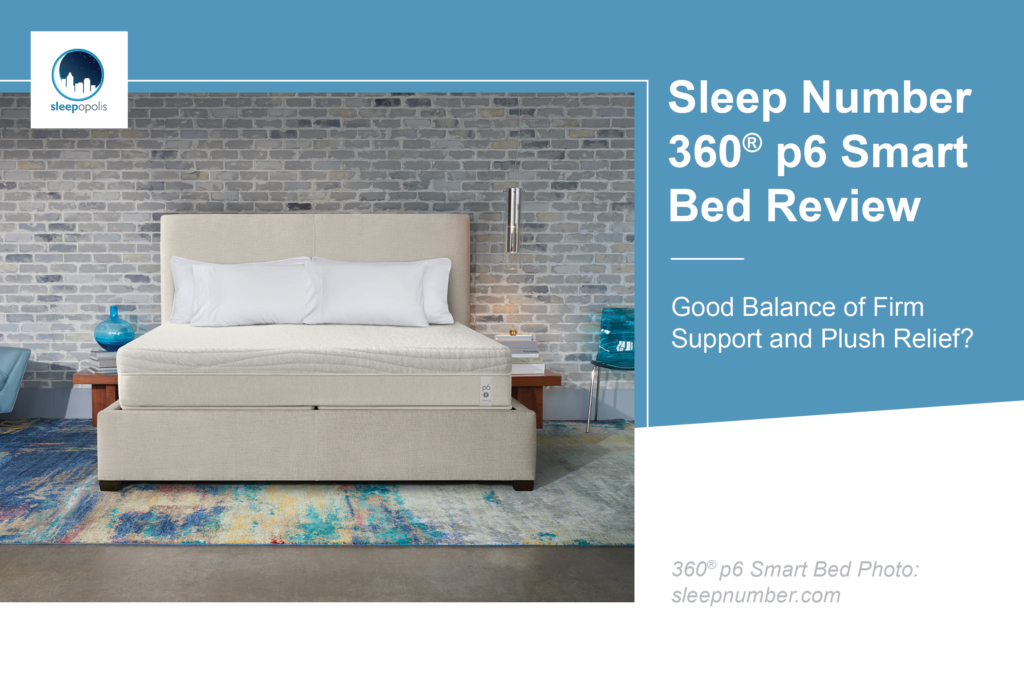 Sleep Number 360 P6 Mattress Review, How Much Is A King Sleep Number Smart Bed