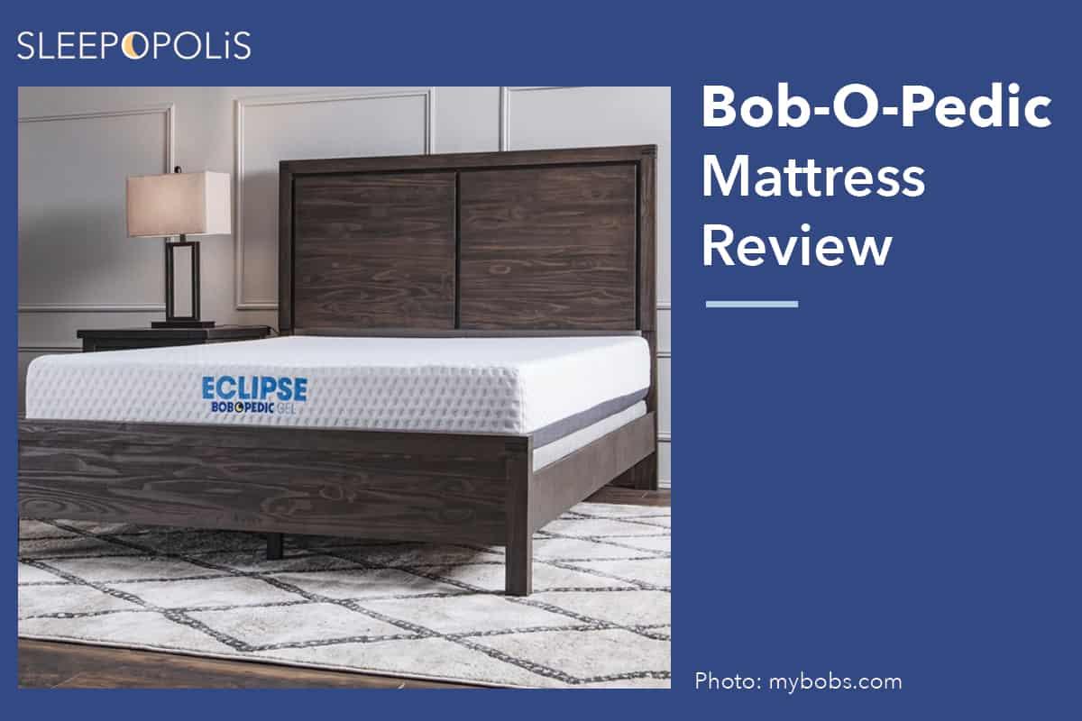 Bob O Pedic Mattress Review 2020 Best Worst Qualities