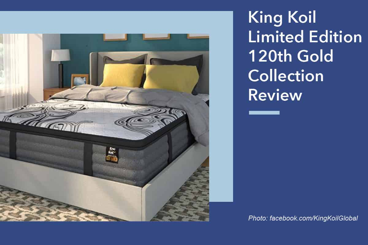 King Koil Limited Edition 120th Gold Collection Review Sleepopolis