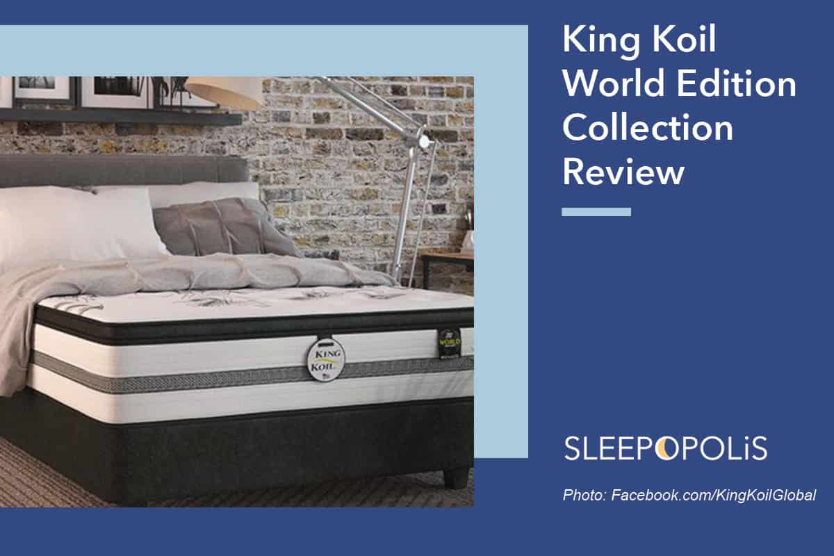 King Koil World Edition Collection Review Sleepopolis