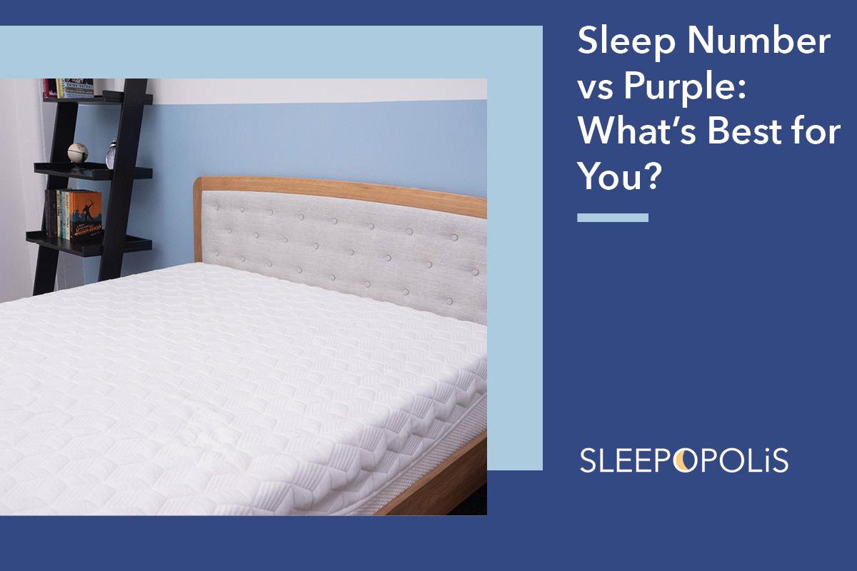 Sleep Number Vs Purple What S Best For You Sleepopolis