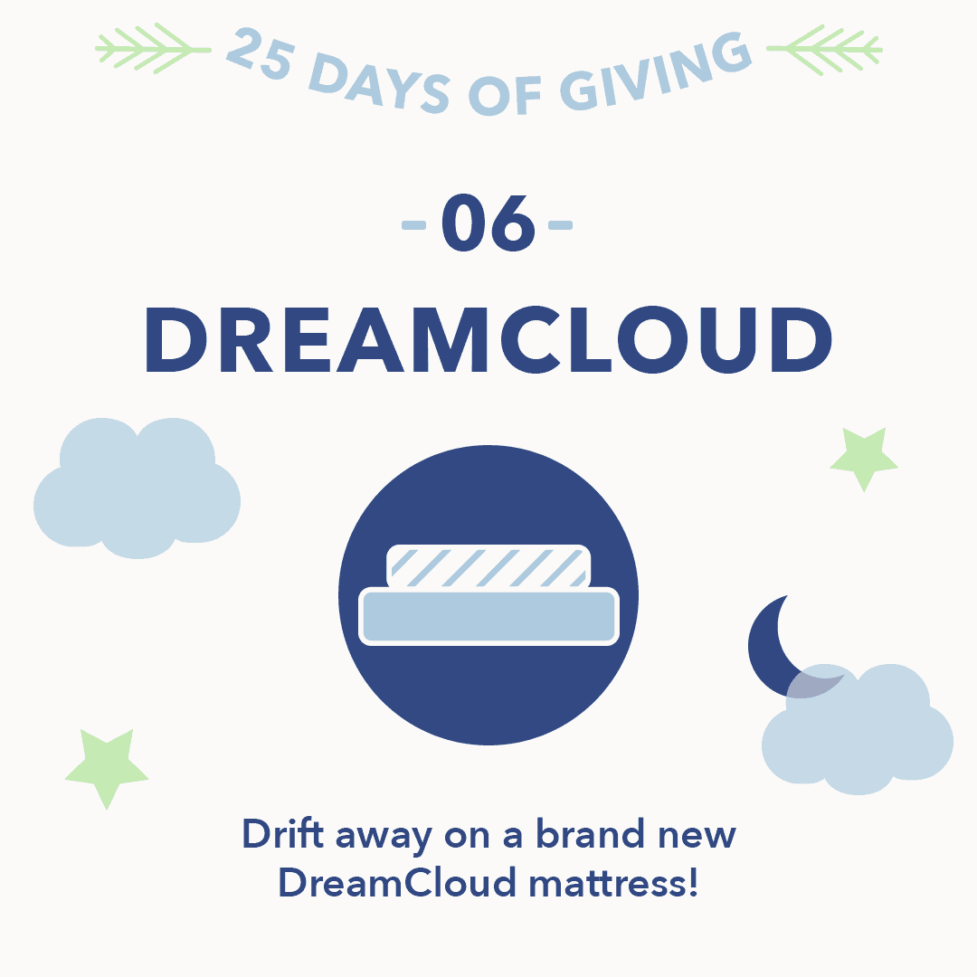 25 Days of Giving 2018 DreamCloud
