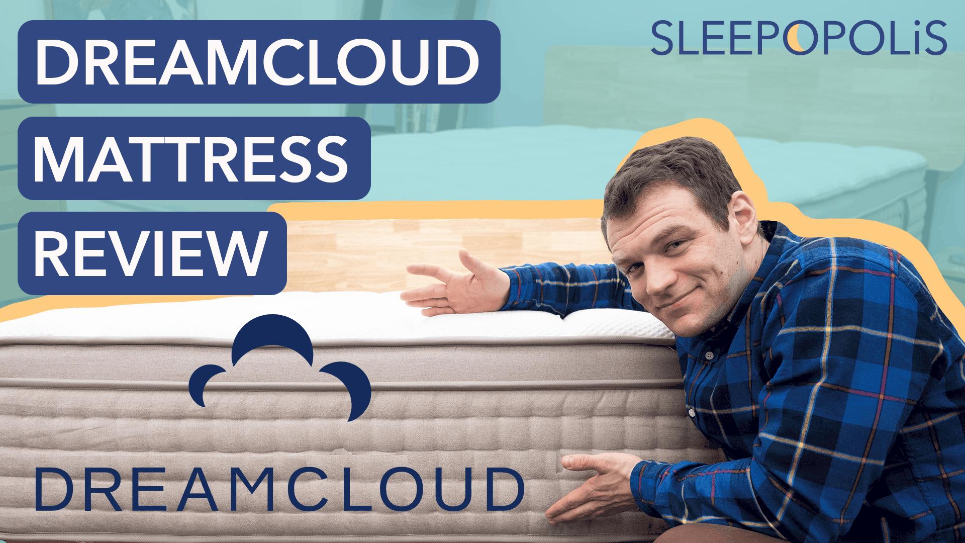 Dreamcloud Mattress Review Sleepopolis