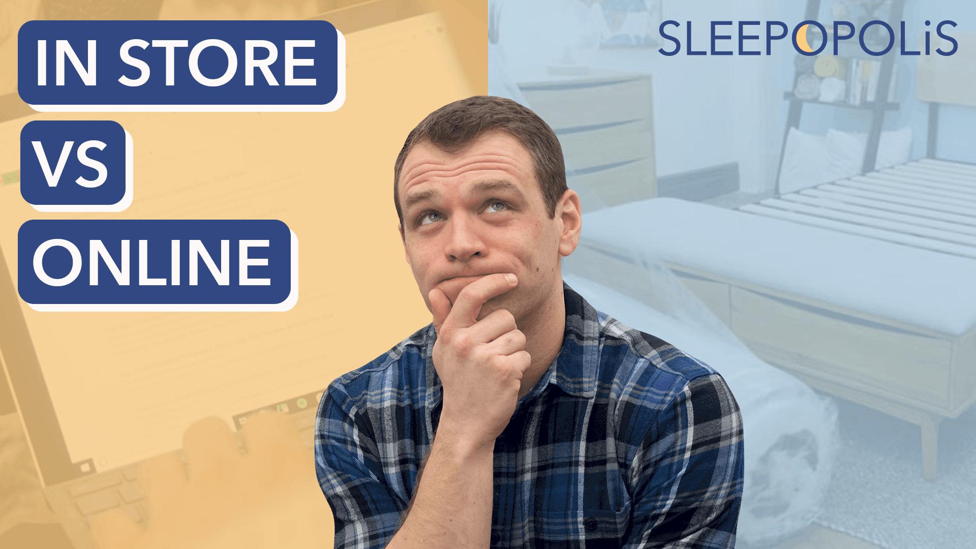 In Store Vs Online Mattress Buying Guide Sleepopolis