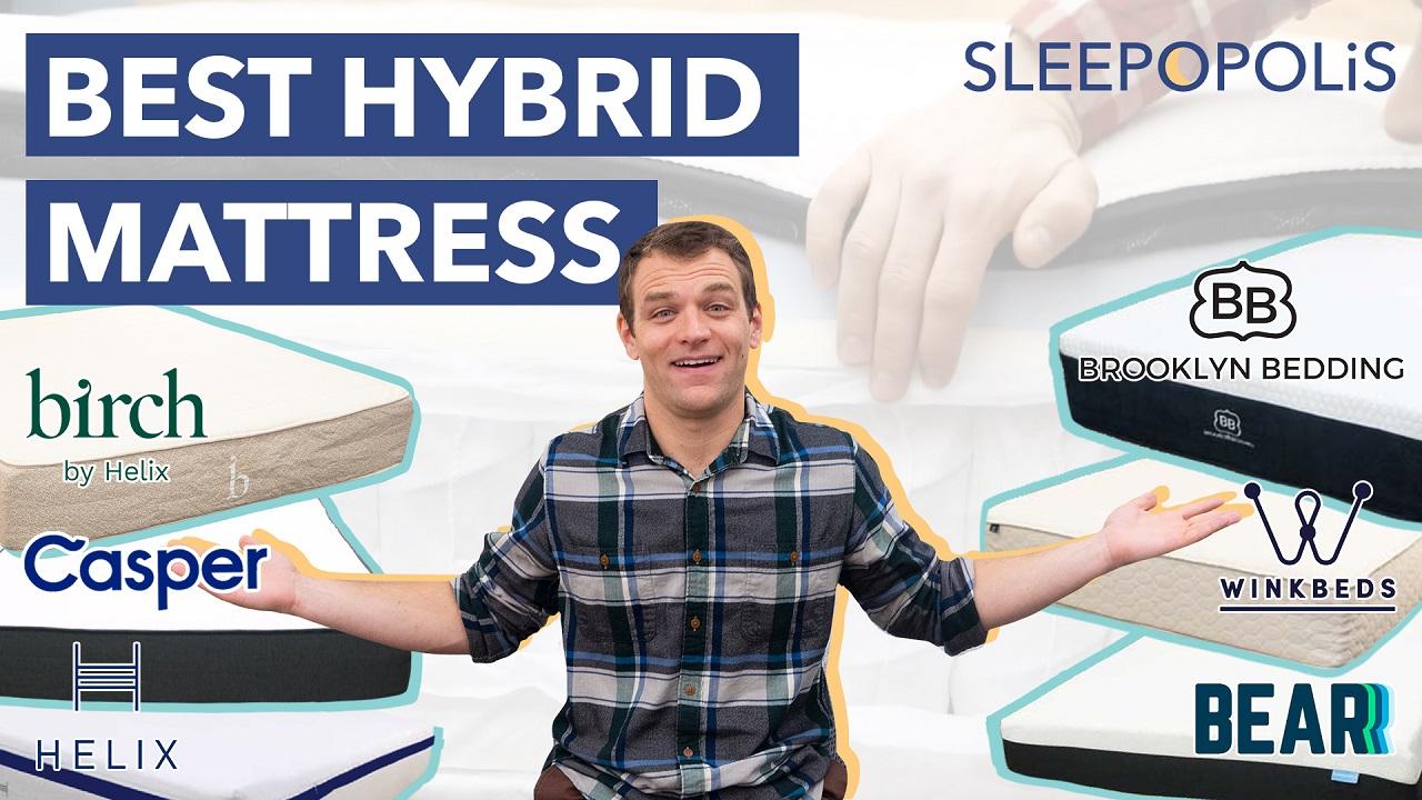 Best Hybrid Mattress 2019 Sleepopolis