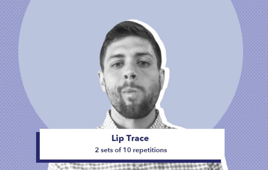 Lip Trace
