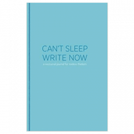 Lucien Edwards Can't Sleep, Write Now: A Nocturnal Journal for Tireless Thinkers