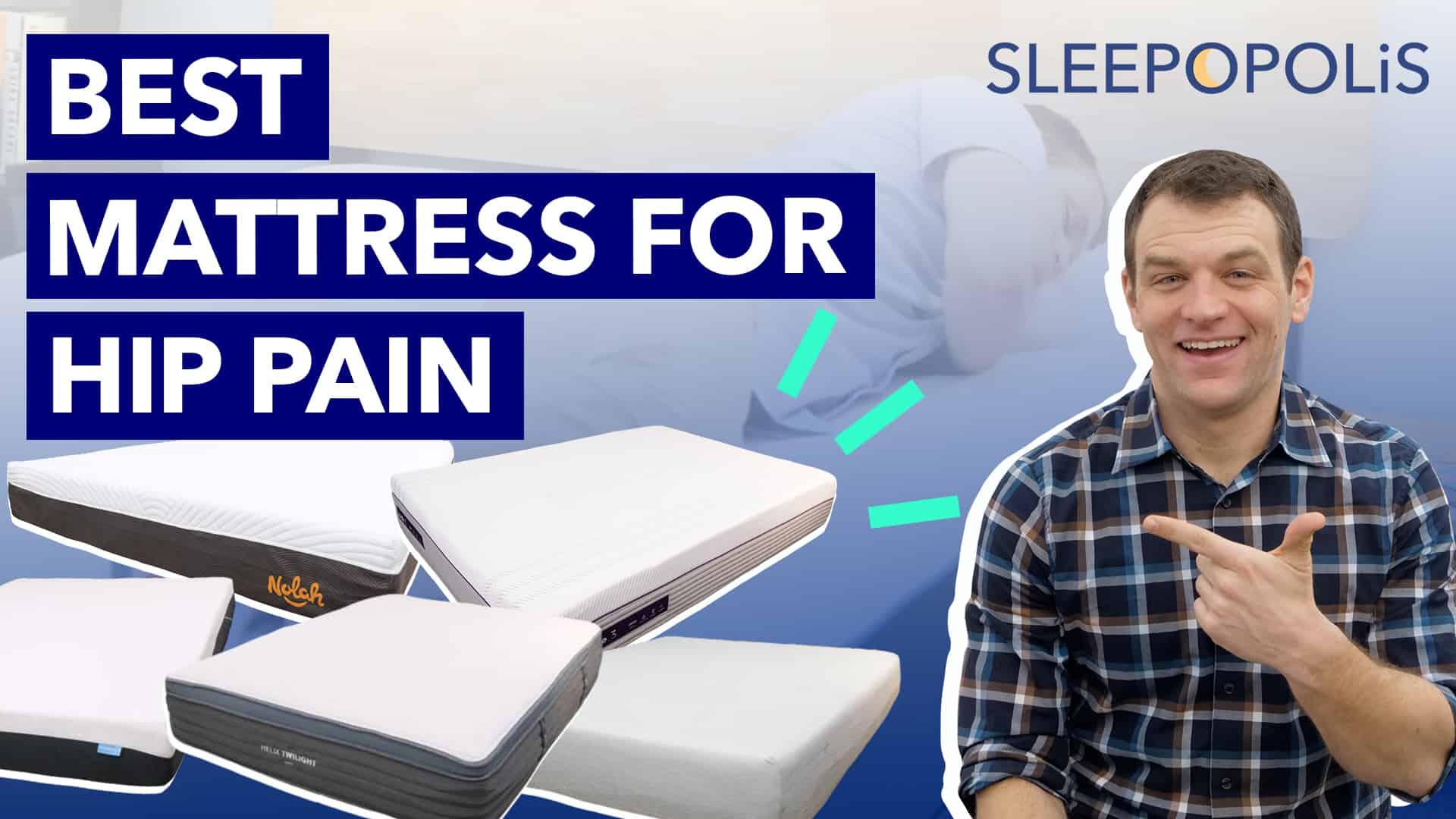 Best Mattress For Hip Pain 2020 Sleepopolis