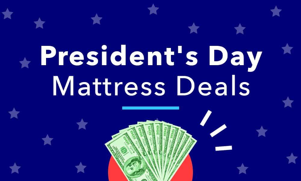 Best President S Day 2020 Mattress Deals Sleepopolis