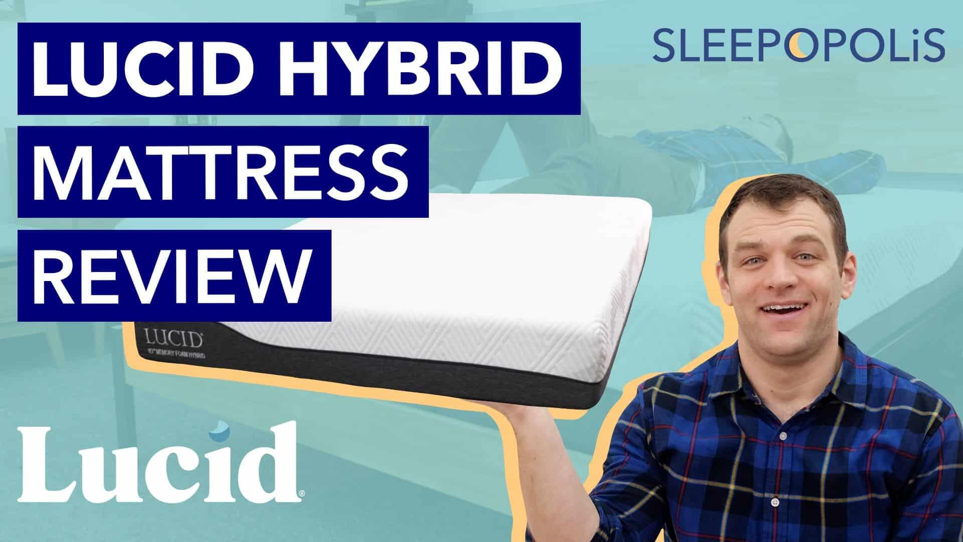 Lucid Hybrid Mattress Review 2021 Best Worst Qualities